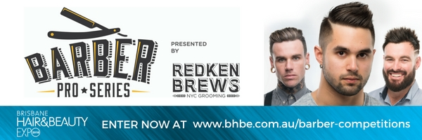 TICKETS ON SALE NOW TO ENTER THE BRISBANE HAIR & BEAUTY EXPO BARBER PRO SERIES  BARBER COMPETITION PRESENTED BY REDKEN BREWS
