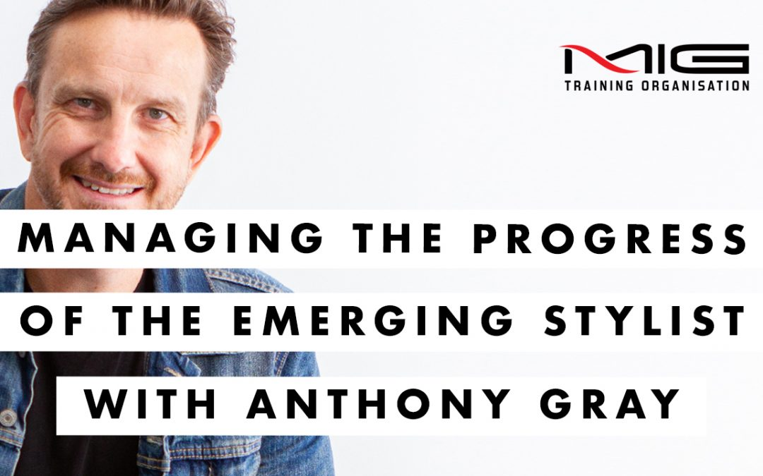 Making Progress: Managing the Progression of the Emerging Stylist